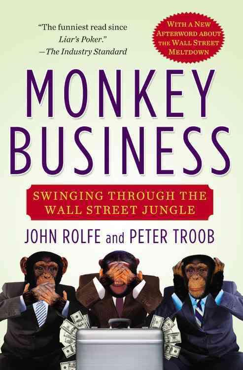 Monkey Business By Rolfe, John/ Troob, Peter