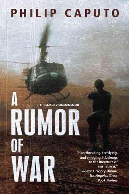 A Rumor of War By Caputo, Philip