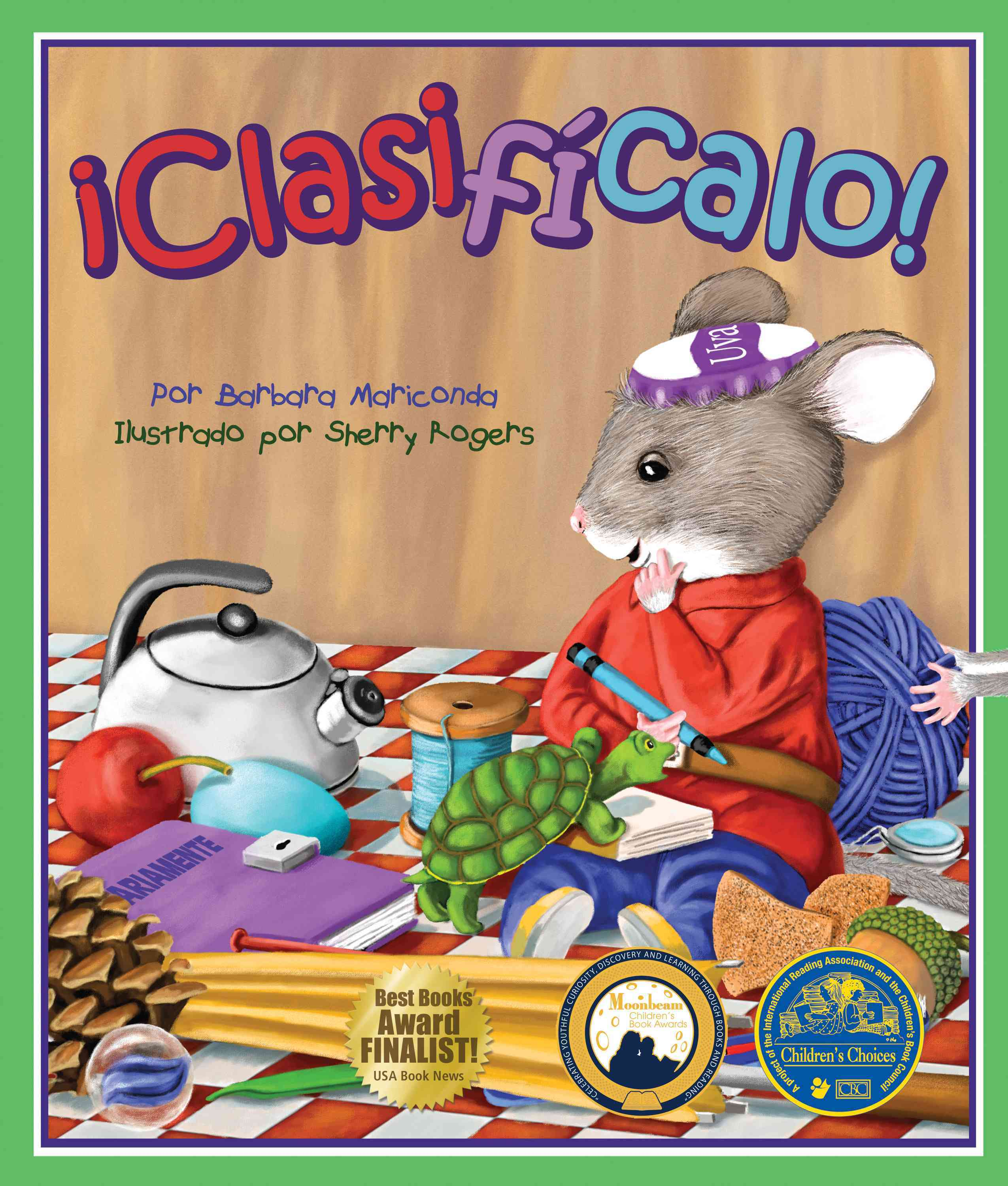 +¡Clasiffcalo!/ Sort it By Mariconda, Barbara/ Rogers, Sherry (ILT)